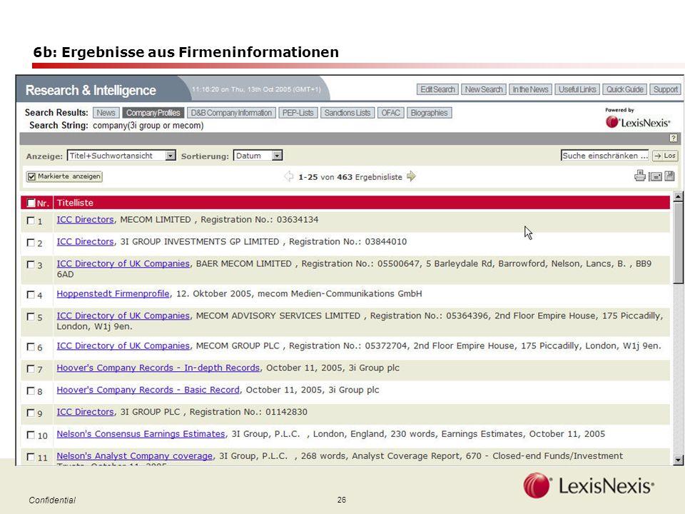 26 Confidential 6b: Ergebnisse aus Firmeninformationen