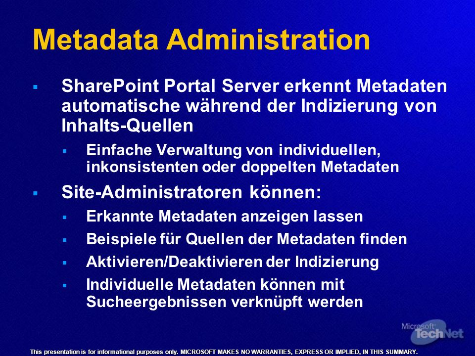 This presentation is for informational purposes only. MICROSOFT MAKES NO WARRANTIES, EXPRESS OR IMPLIED, IN THIS SUMMARY. Metadata Administration Shar