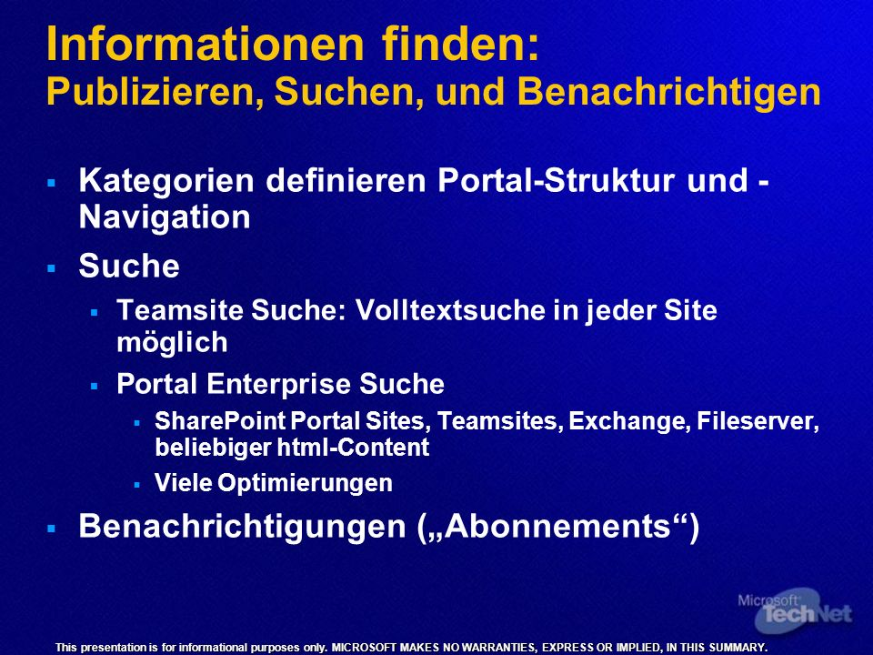 This presentation is for informational purposes only. MICROSOFT MAKES NO WARRANTIES, EXPRESS OR IMPLIED, IN THIS SUMMARY. Informationen finden: Publiz