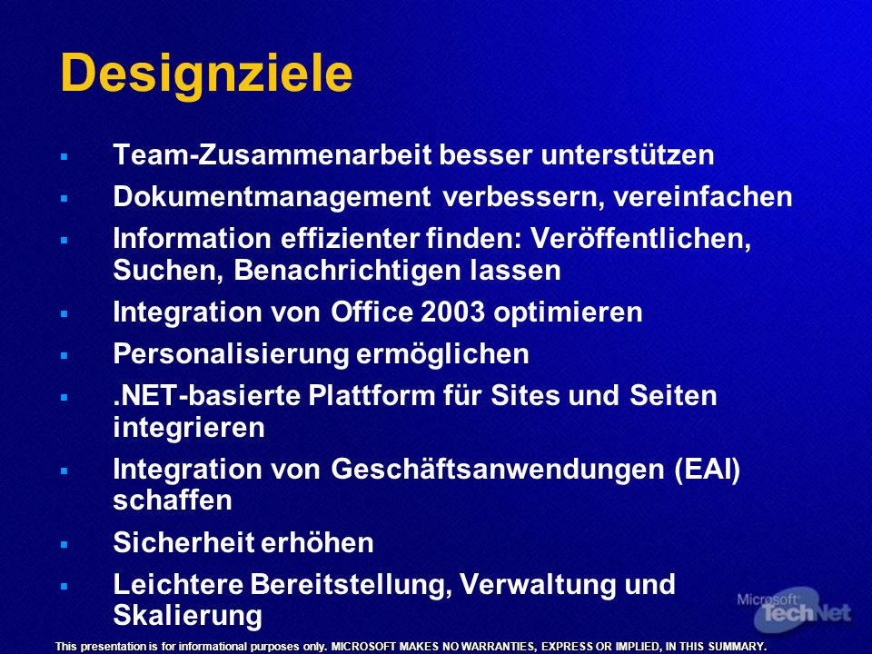 This presentation is for informational purposes only. MICROSOFT MAKES NO WARRANTIES, EXPRESS OR IMPLIED, IN THIS SUMMARY. Designziele Team-Zusammenarb