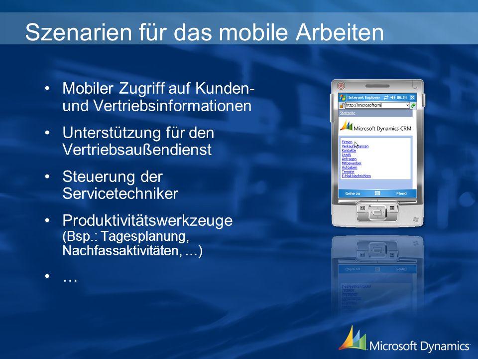 Szenarien für das mobile Arbeiten Mobiler Zugriff auf Kunden- und Vertriebsinformationen Unterstützung für den Vertriebsaußendienst Steuerung der Serv