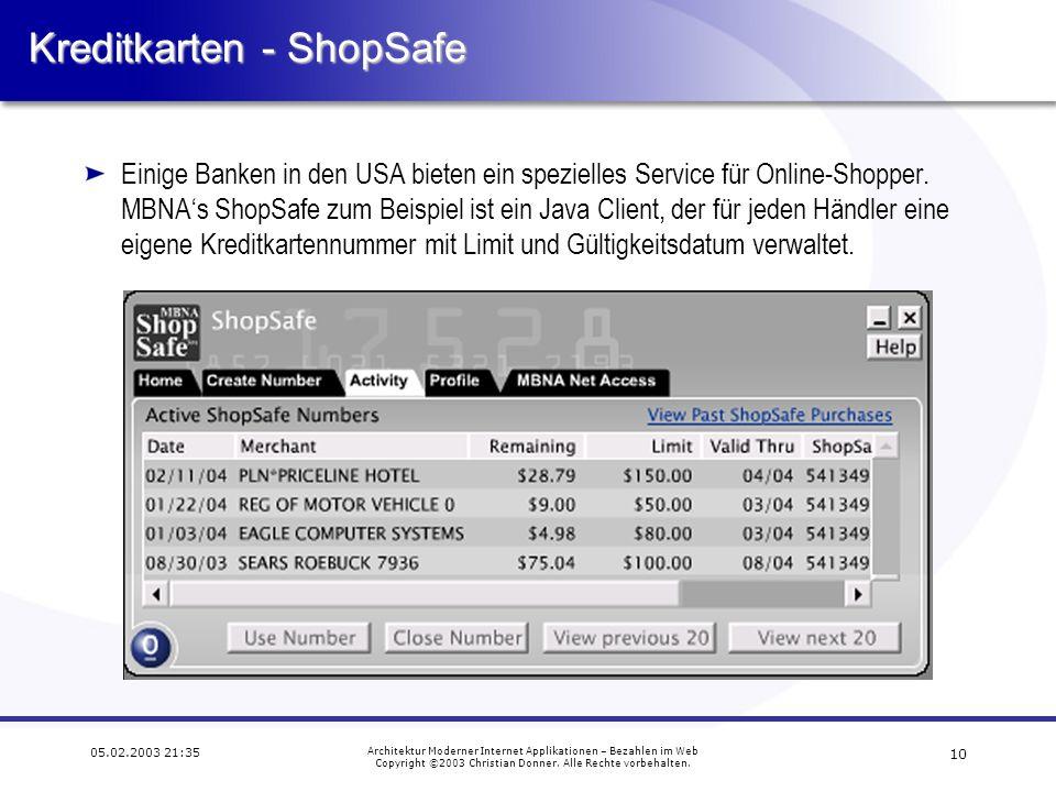 9 05.02.2003 21:35 Architektur Moderner Internet Applikationen – Bezahlen im Web Copyright ©2003 Christian Donner.