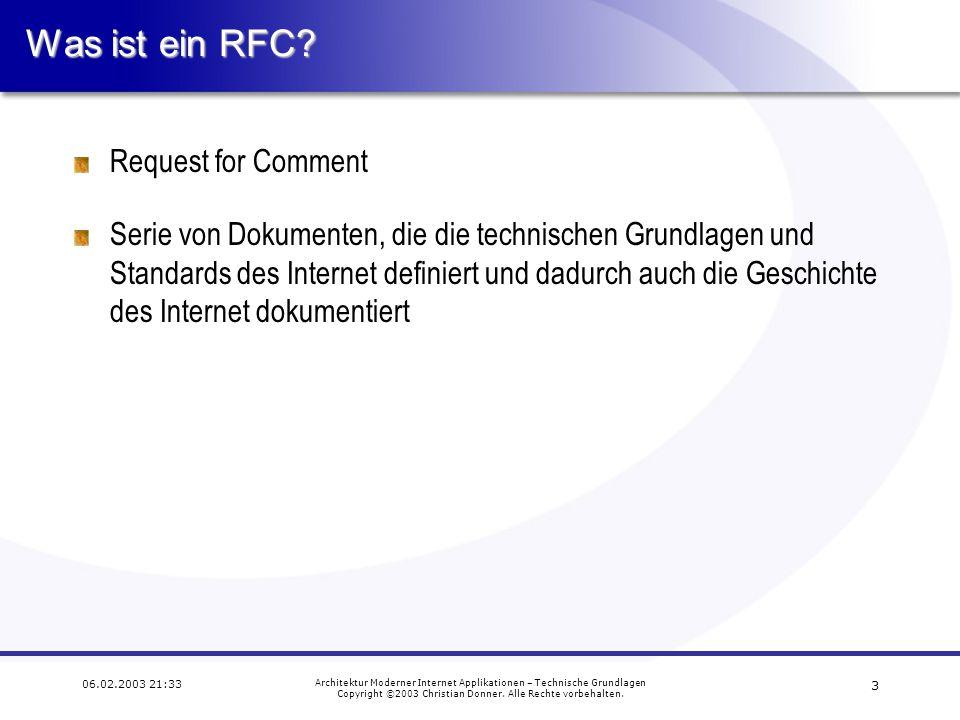 3 06.02.2003 21:33 Architektur Moderner Internet Applikationen – Technische Grundlagen Copyright ©2003 Christian Donner.