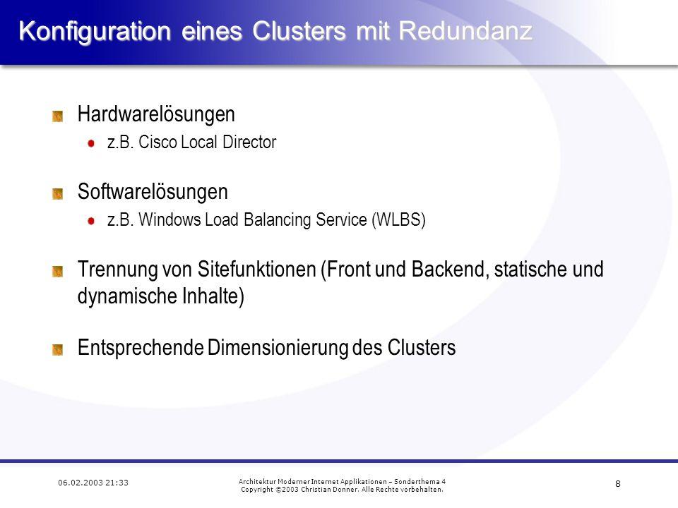 17 06.02.2003 21:33 Architektur Moderner Internet Applikationen – Sonderthema 4 Copyright ©2003 Christian Donner.