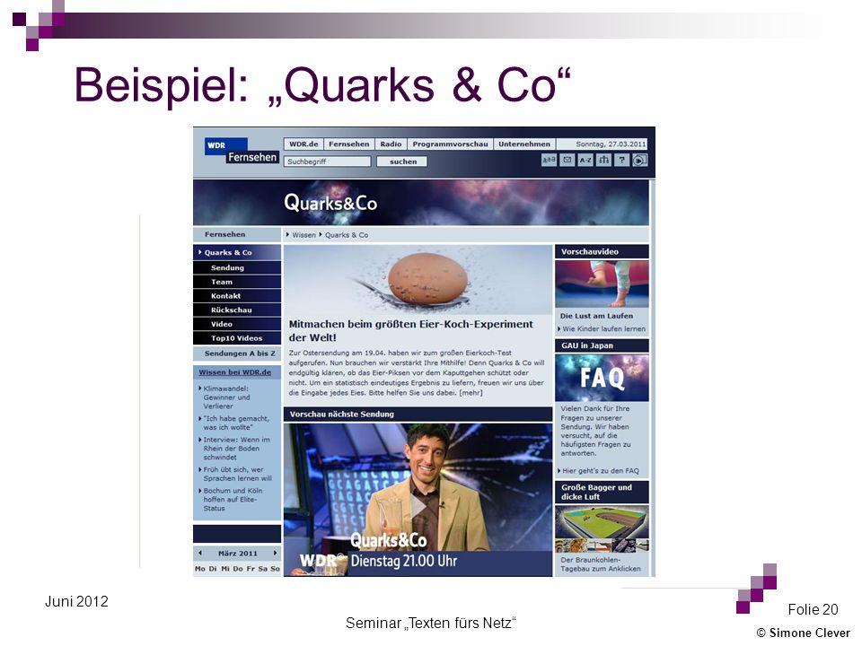 © Simone Clever Seminar Texten fürs Netz Folie 20 Juni 2012 Beispiel: Quarks & Co