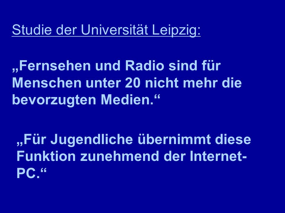 Studie der Universität Leipzig: Fernsehen und Radio sind für Menschen unter 20 nicht mehr die bevorzugten Medien. Für Jugendliche übernimmt diese Funk