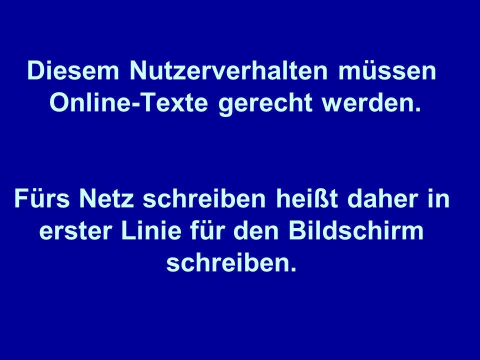 Diesem Nutzerverhalten müssen Online-Texte gerecht werden.