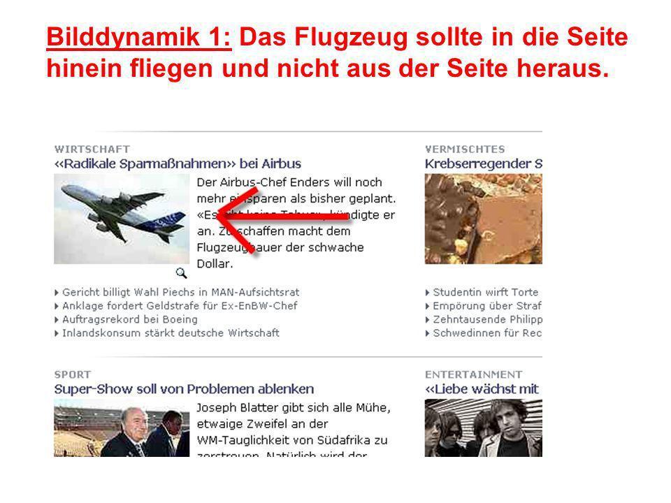 Bilddynamik 1: Das Flugzeug sollte in die Seite hinein fliegen und nicht aus der Seite heraus.