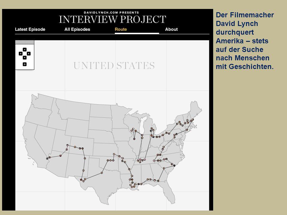 Der Filmemacher David Lynch durchquert Amerika – stets auf der Suche nach Menschen mit Geschichten.