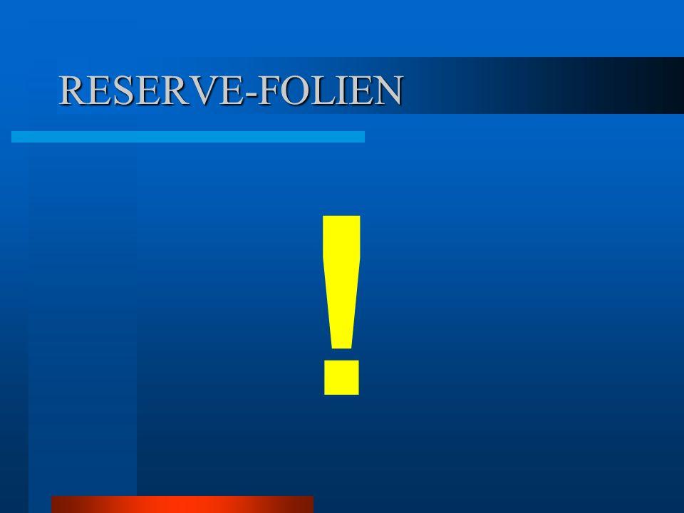 RESERVE-FOLIEN !
