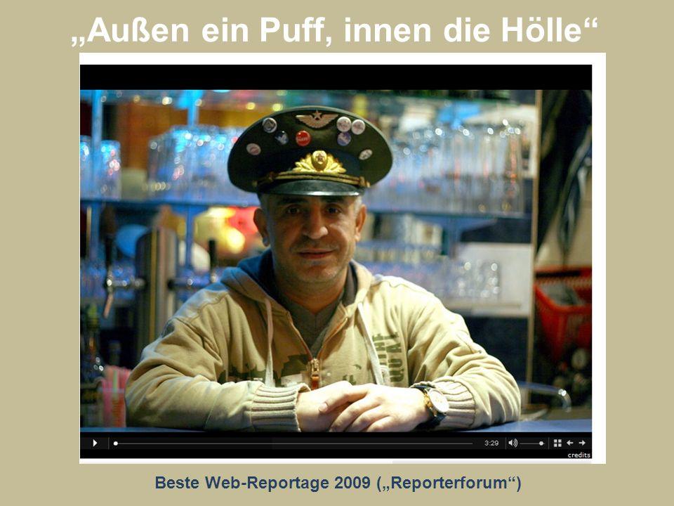 Außen ein Puff, innen die Hölle Beste Web-Reportage 2009 (Reporterforum)