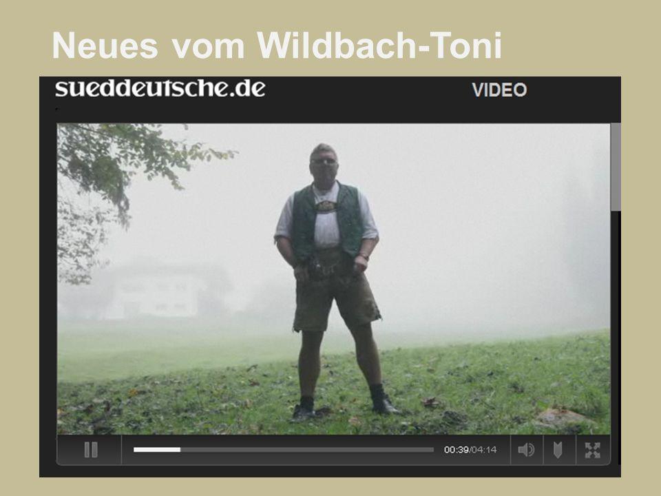 Neues vom Wildbach-Toni