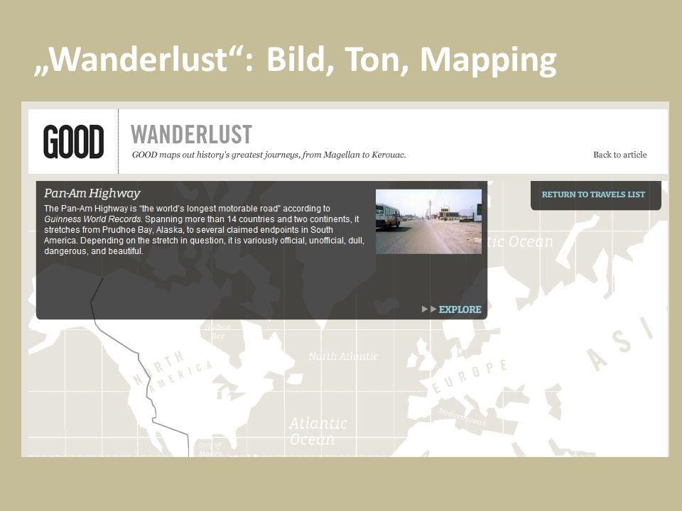 Wanderlust: Bild, Ton, Mapping