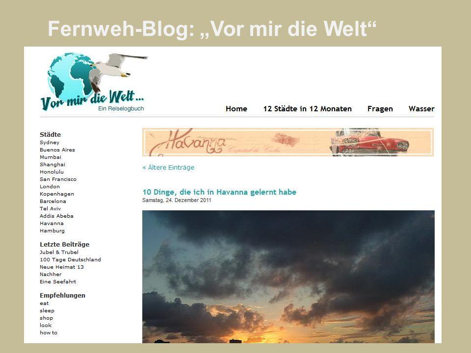 Fernweh-Blog: Vor mir die Welt