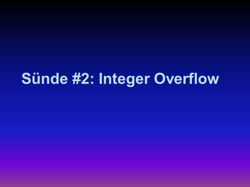 Sünde #2: Integer Overflow