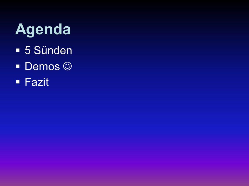 Agenda 5 Sünden Demos Fazit