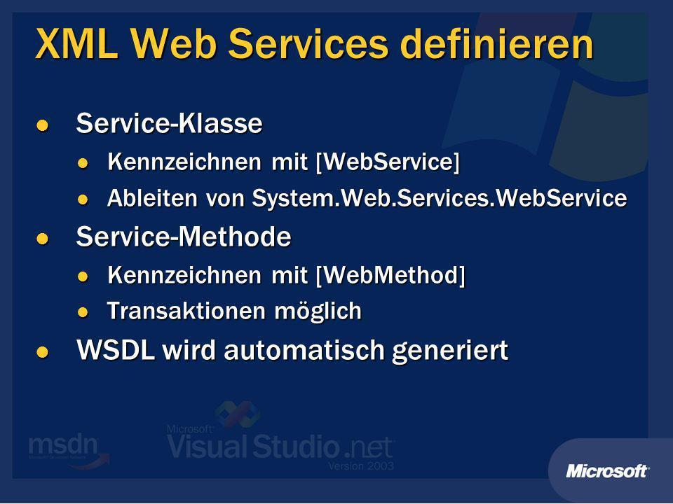 Demo XML Web Service definieren XML Web Service definieren