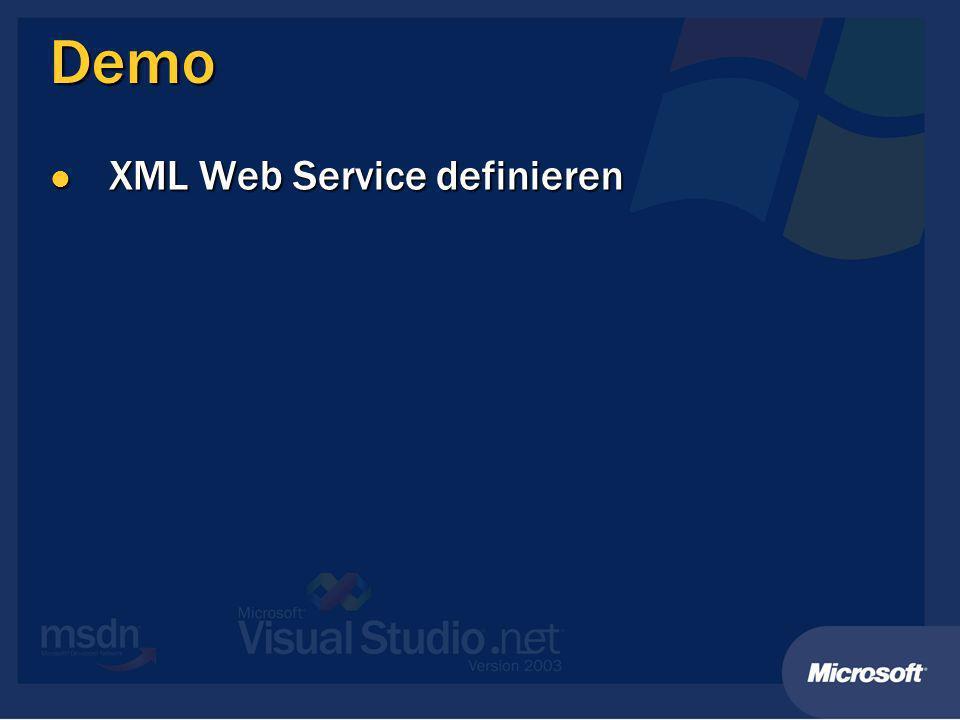 XML Web Service Client Referenz auf XML Web Service setzen Referenz auf XML Web Service setzen Web Service-Aufruf über Proxy-Klasse Web Service-Aufruf über Proxy-Klasse Wird autom.