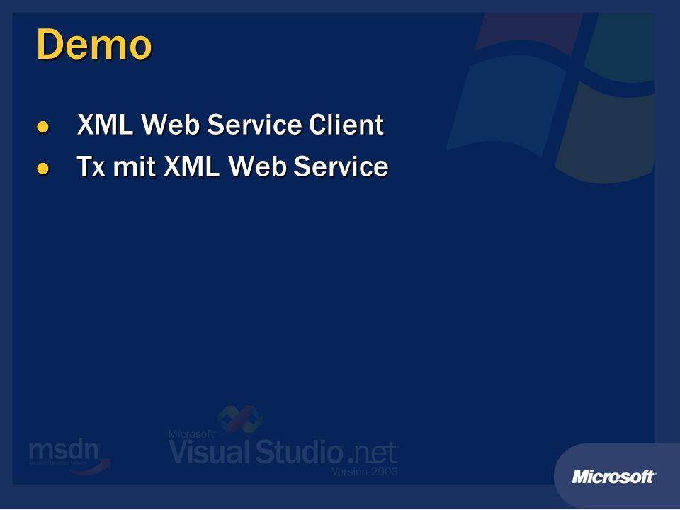 Pro/Con XML Web Services Pro Pro Einfach Einfach Plattformunabhängigkeit Plattformunabhängigkeit Transparent für Client-Code Transparent für Client-Code Einschränkungen bei Datentypen Einschränkungen bei Datentypen Struktur Struktur Größe (Übertragung als Text!) Größe (Übertragung als Text!) Erweiterbar Erweiterbar SOAP-Extensions/Header SOAP-Extensions/Header Con Con Tx & Security nicht plattformübergreifend Tx & Security nicht plattformübergreifend