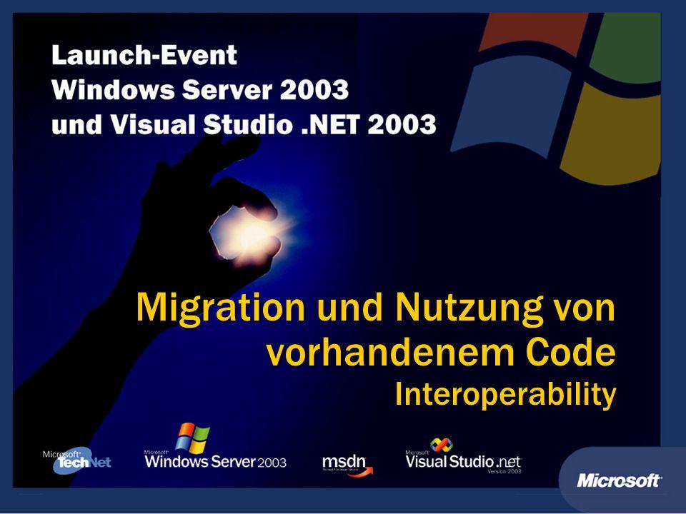 Migration und Nutzung von vorhandenem Code Interoperability