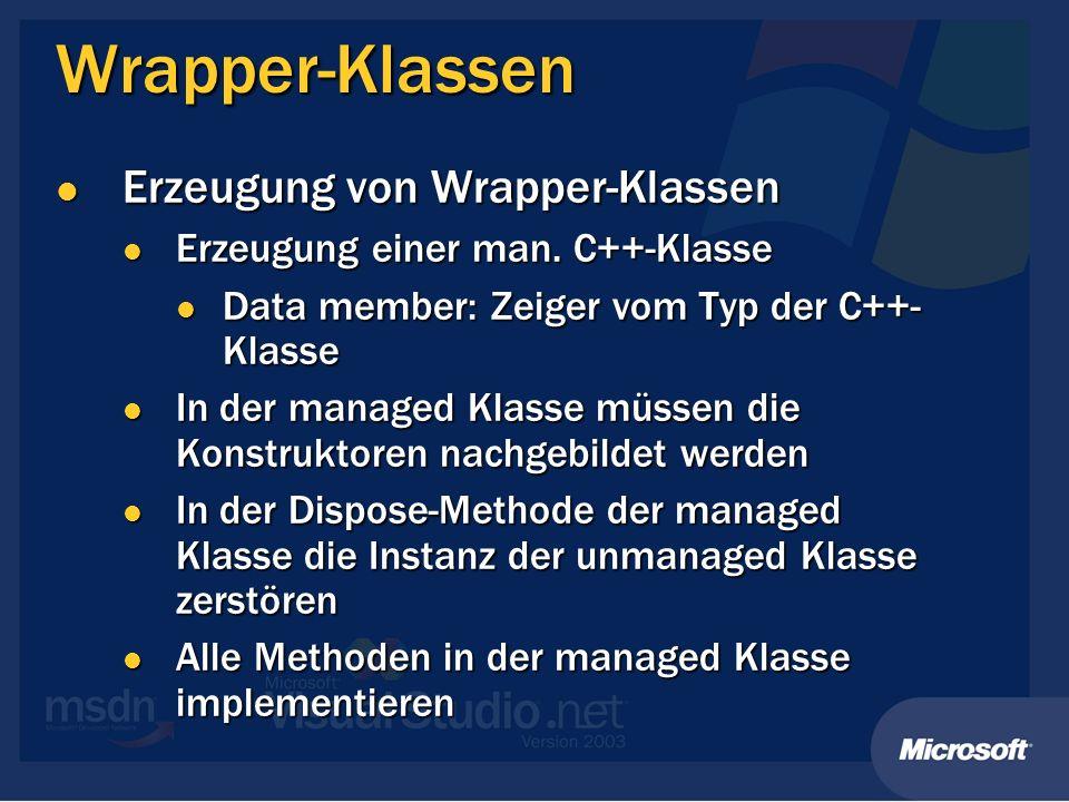Wrapper-Klassen Erzeugung von Wrapper-Klassen Erzeugung von Wrapper-Klassen Erzeugung einer man.