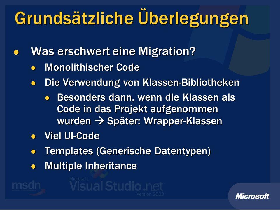 Grundsätzliche Überlegungen Was erschwert eine Migration.