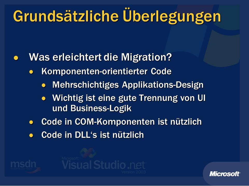 Grundsätzliche Überlegungen Was erleichtert die Migration.