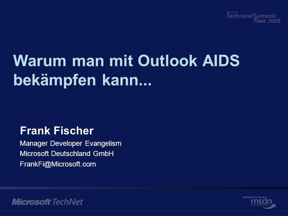 Warum man mit Outlook AIDS bekämpfen kann...