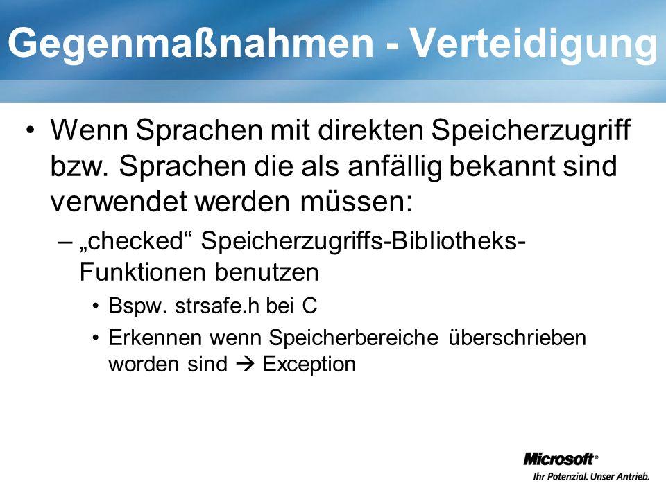 Gegenmaßnahmen - Verteidigung Wenn Sprachen mit direkten Speicherzugriff bzw.