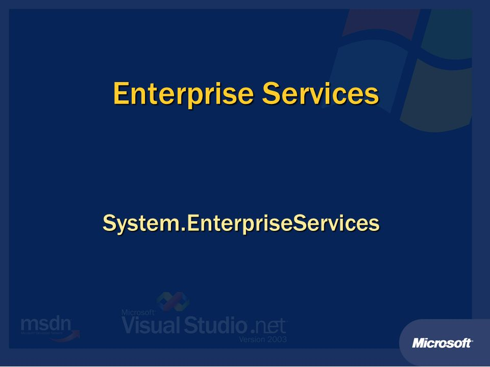 Enterprise Services System.EnterpriseServices