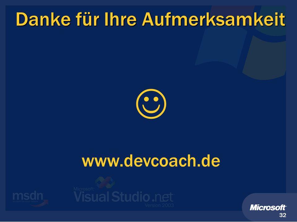 32 Danke für Ihre Aufmerksamkeit www.devcoach.de