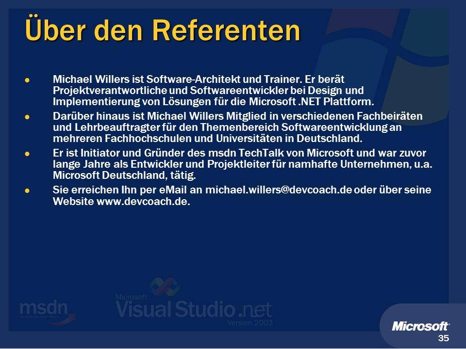 35 Über den Referenten Michael Willers ist Software-Architekt und Trainer. Er berät Projektverantwortliche und Softwareentwickler bei Design und Imple
