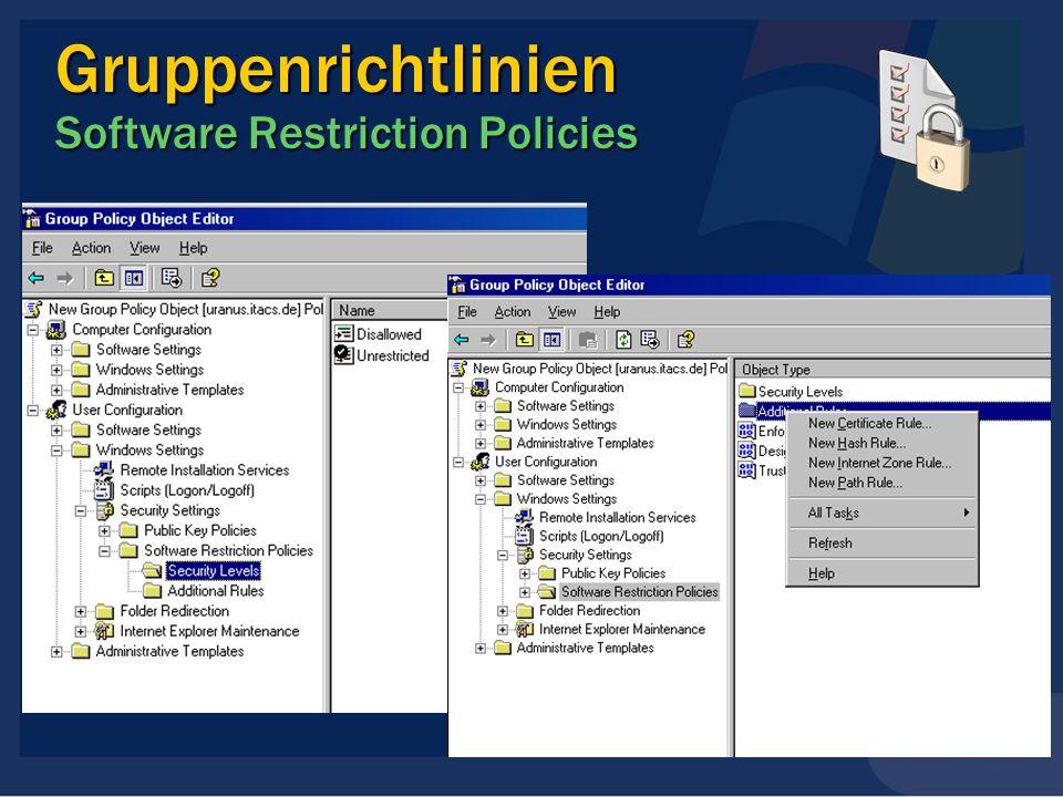 Gruppenrichtlinien Software Restriction Policies