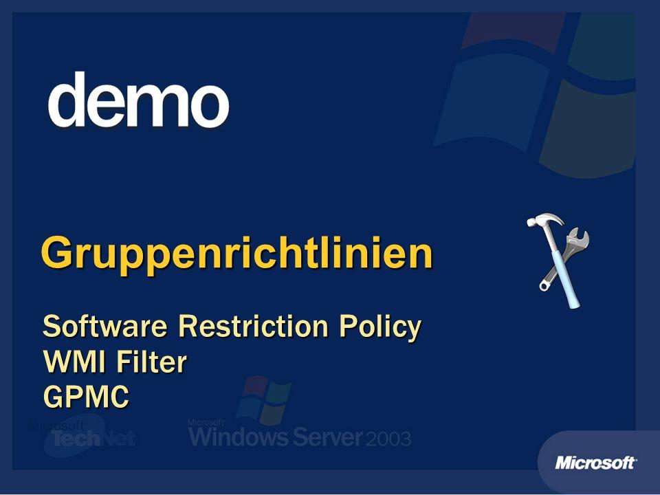 Gruppenrichtlinien Software Restriction Policy WMI Filter GPMC