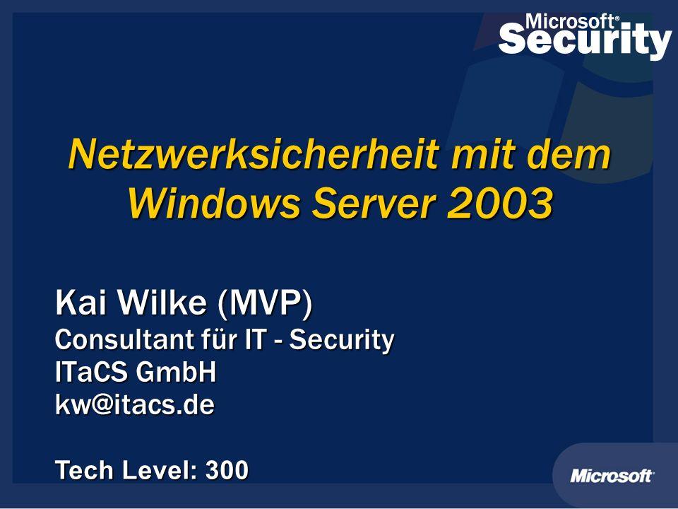 Kai Wilke (MVP) Consultant für IT - Security ITaCS GmbH kw@itacs.de Tech Level: 300