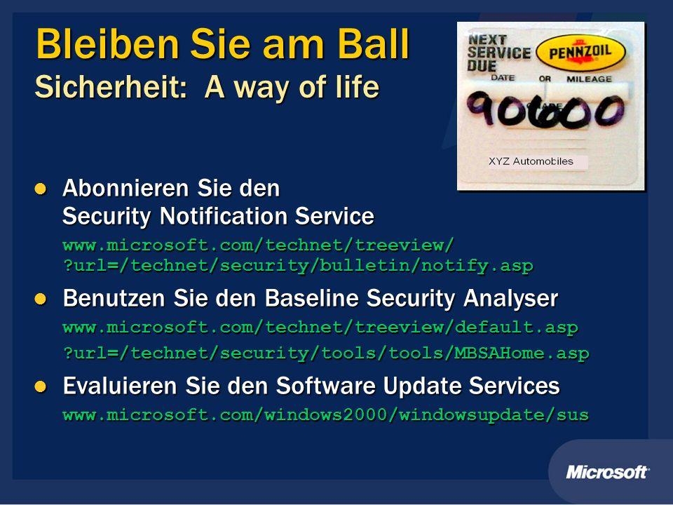 Bleiben Sie am Ball Sicherheit: A way of life Abonnieren Sie den Security Notification Service Abonnieren Sie den Security Notification Service www.mi