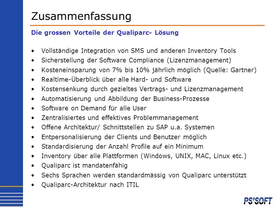 Vollständige Integration von SMS und anderen Inventory Tools Sicherstellung der Software Compliance (Lizenzmanagement) Kosteneinsparung von 7% bis 10%