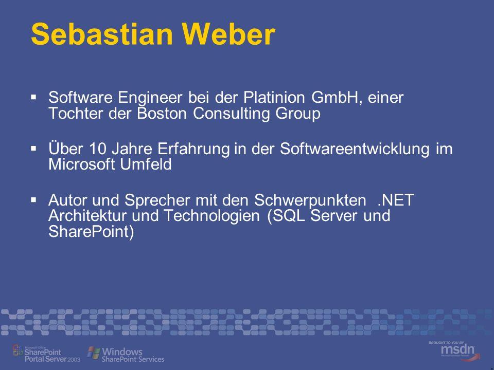 Sebastian Weber Software Engineer bei der Platinion GmbH, einer Tochter der Boston Consulting Group Über 10 Jahre Erfahrung in der Softwareentwicklung