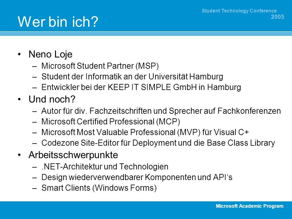 Microsoft Academic Program Student Technology Conference 2005 Fragen und Antworten ? ? ? ? ?
