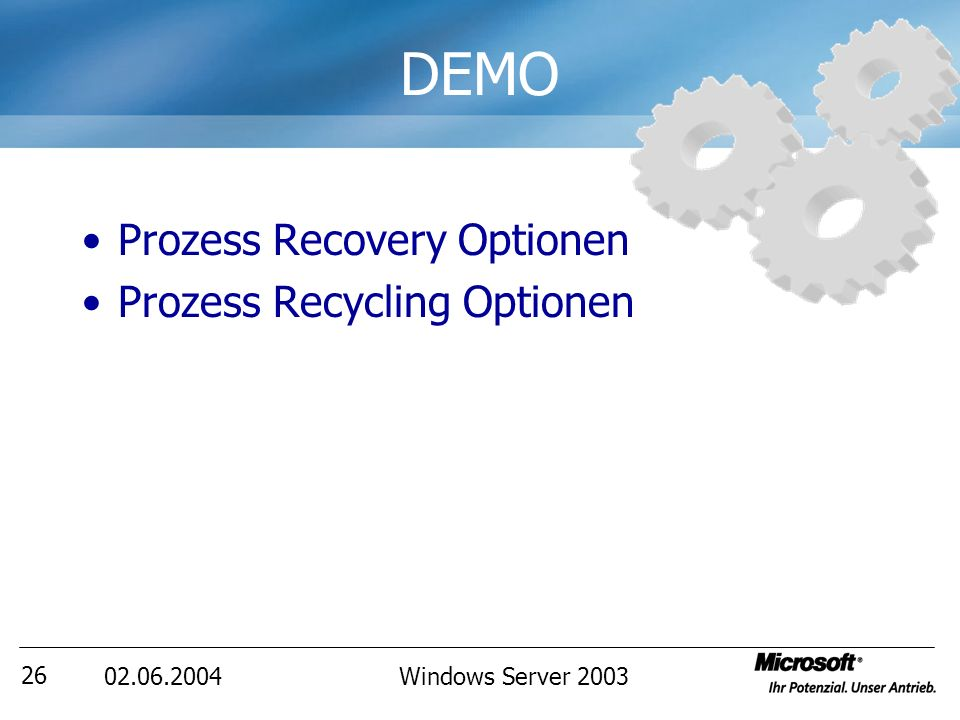 Windows Server DEMO Prozess Recovery Optionen Prozess Recycling Optionen