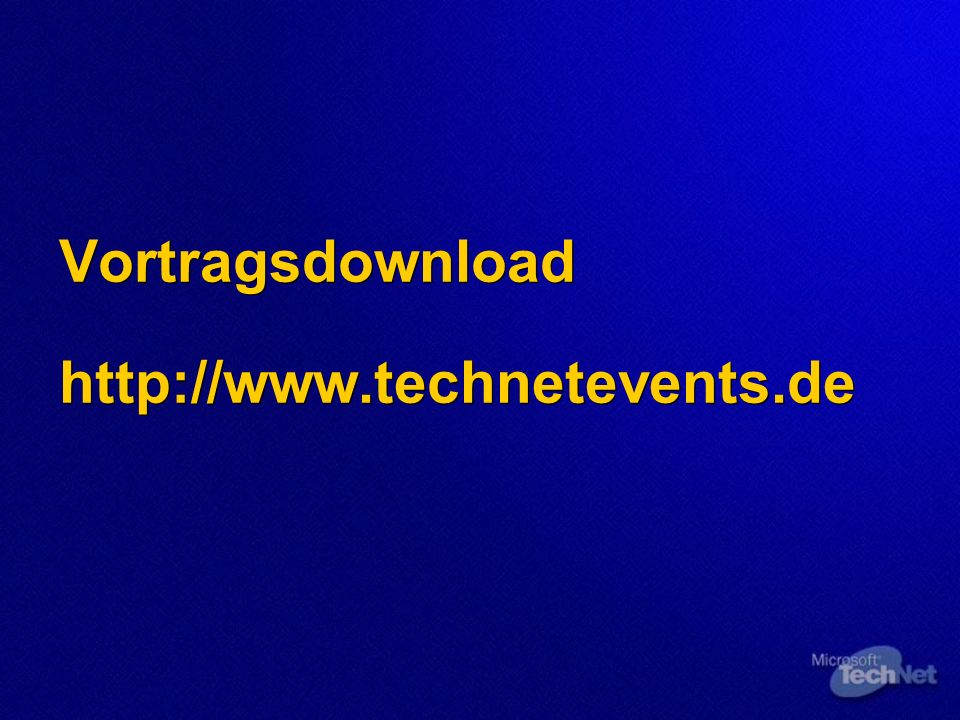 Vortragsdownload http://www.technetevents.de