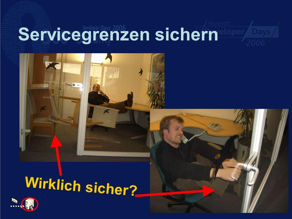 Servicegrenzen sichern Wirklich sicher?