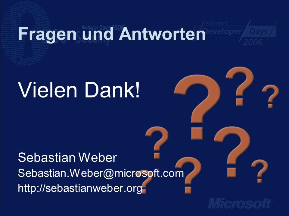 Fragen und Antworten Vielen Dank! Sebastian Weber Sebastian.Weber@microsoft.com http://sebastianweber.org