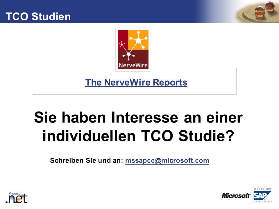 TM The NerveWire Reports TCO Studien Sie haben Interesse an einer individuellen TCO Studie? Schreiben Sie und an: mssapcc@microsoft.commssapcc@microso