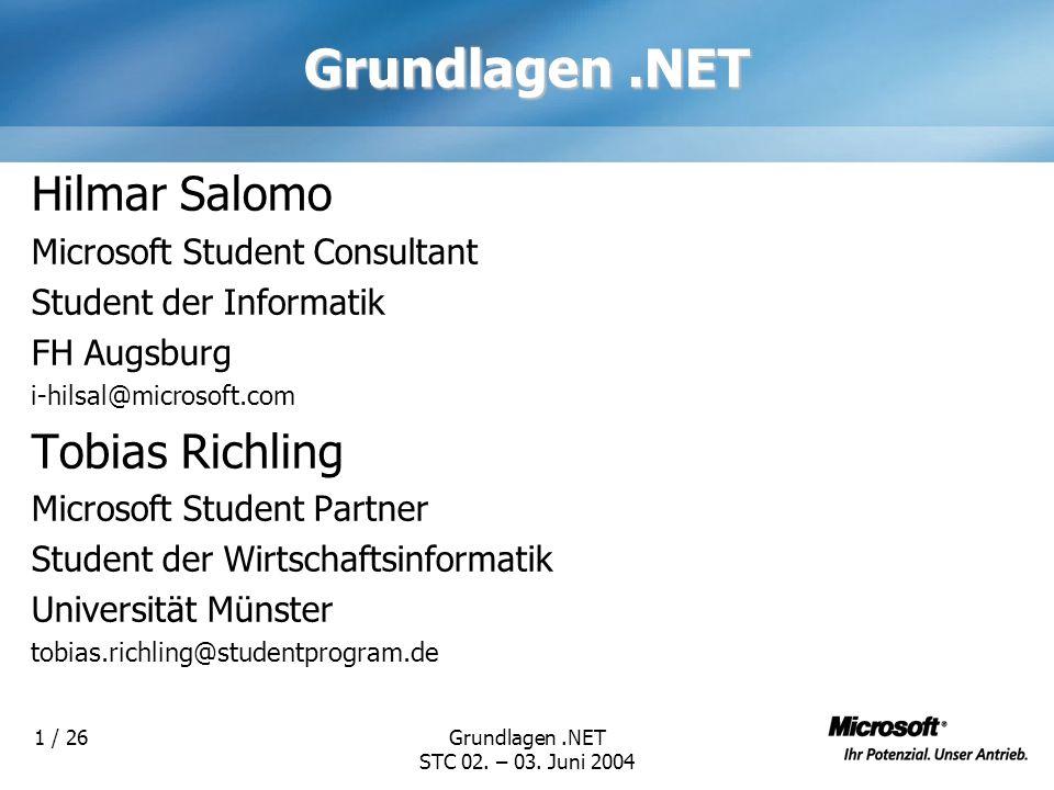 Grundlagen.NET STC 02.– 03. Juni 2004 2 / 26Ziele Praxis !!.