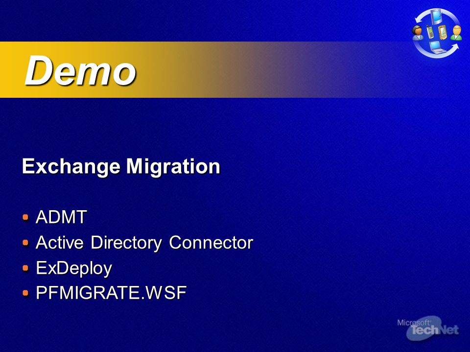 Exchange Migration ADMT Active Directory Connector ExDeployPFMIGRATE.WSF Demo Demo