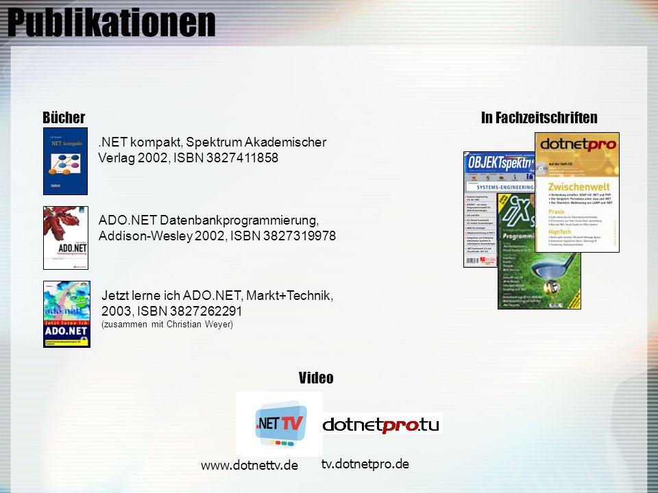 Publikationen.NET kompakt, Spektrum Akademischer Verlag 2002, ISBN 3827411858 Bücher ADO.NET Datenbankprogrammierung, Addison-Wesley 2002, ISBN 3827319978 Jetzt lerne ich ADO.NET, Markt+Technik, 2003, ISBN 3827262291 (zusammen mit Christian Weyer) In Fachzeitschriften Video www.dotnettv.de tv.dotnetpro.de