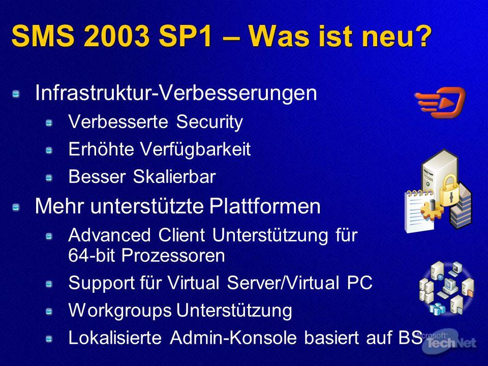 SMS 2003 SP1 – Was ist neu.