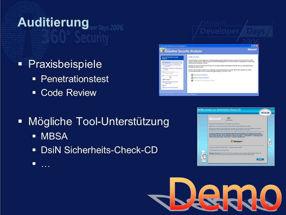Auditierung Praxisbeispiele Penetrationstest Code Review Mögliche Tool-Unterstützung MBSA DsiN Sicherheits-Check-CD …