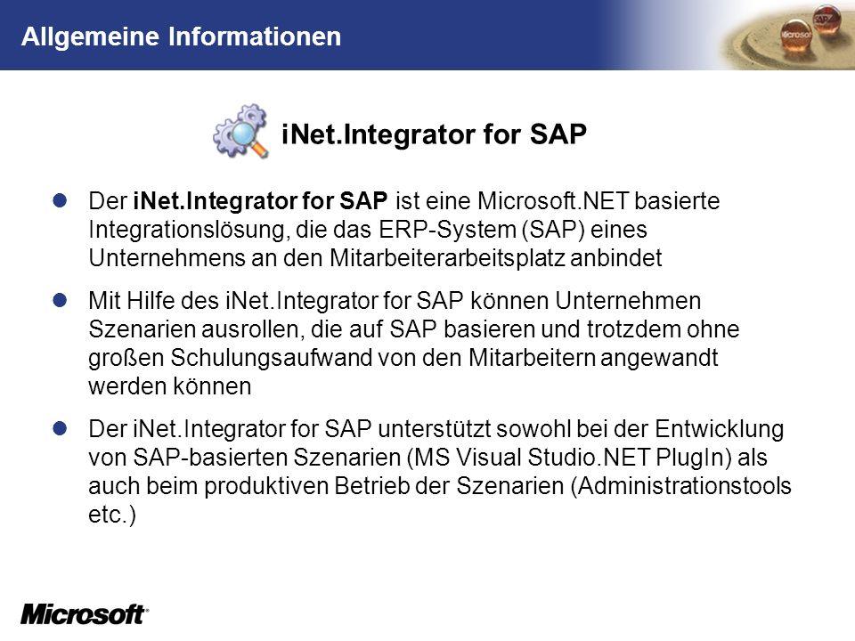TM Allgemeine Informationen Der iNet.Integrator for SAP ist eine Microsoft.NET basierte Integrationslösung, die das ERP-System (SAP) eines Unternehmen